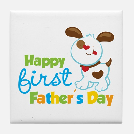 Puppy Dog Happy 1st Fathers Day Tile Coaster