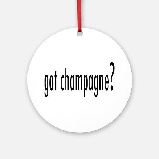 gotChampagne.png Ornament (Round)