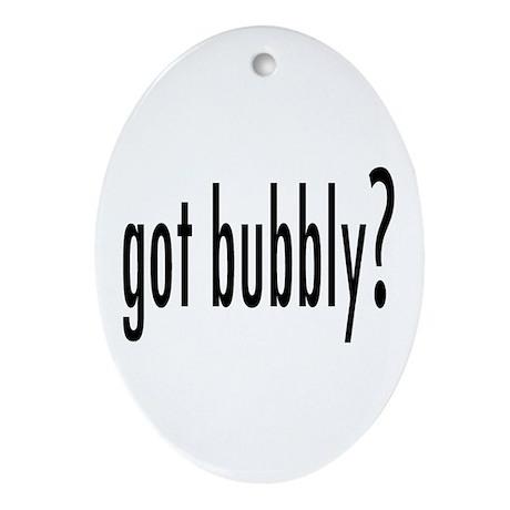 gotBubbly Ornament (Oval)