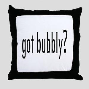 gotBubbly Throw Pillow