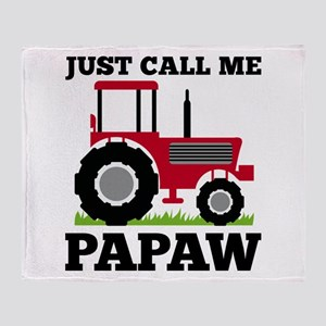 Just Call me Papaw Red Tractor Throw Blanket