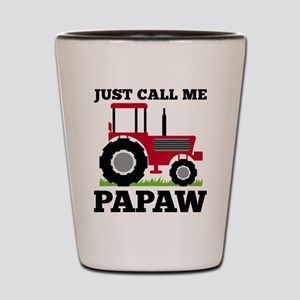 Just Call me Papaw Red Tractor Shot Glass