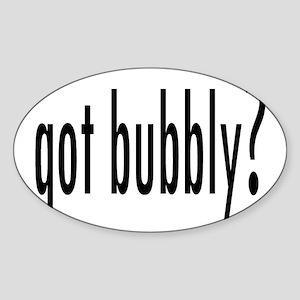 gotBubbly Sticker (Oval)