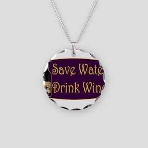 SaveWaterDrinkWine3 Necklace Circle Charm