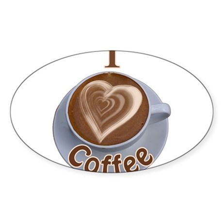 ILoveCoffeeCup.PNG Sticker (Oval)