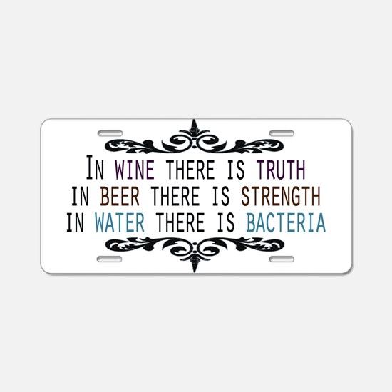 WineTruthBeerStrength.png Aluminum License Plate