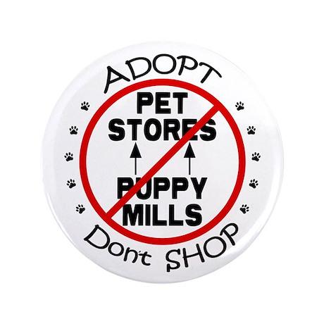 "Adopt Don't Shop 3.5"" Button"