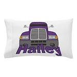 Trucker Hailey Pillow Case