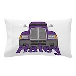 Trucker Haley Pillow Case