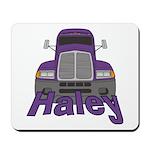 Trucker Haley Mousepad