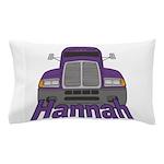 Trucker Hannah Pillow Case