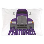 Trucker Hannah Pillow Case
