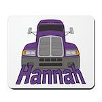 Trucker Hannah Mousepad