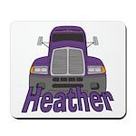 Trucker Heather Mousepad