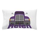 Trucker Helen Pillow Case