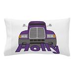 Trucker Holly Pillow Case