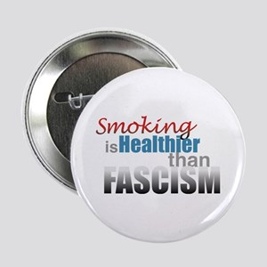"Smoking Fascism 2.25"" Button"