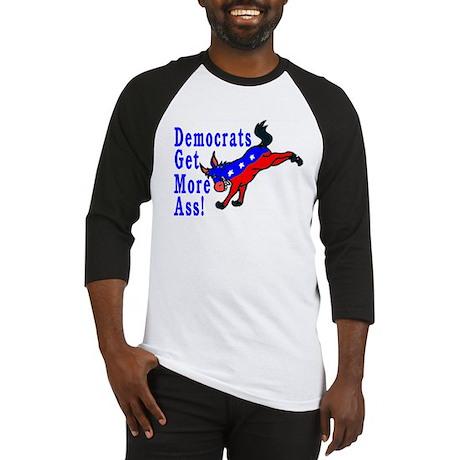 Democrats Get More Ass Baseball Jersey