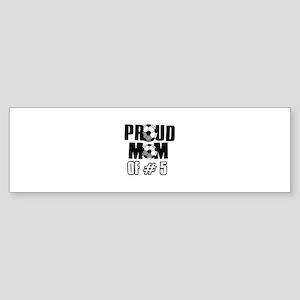 Proud soccer mom of number 5 Sticker (Bumper)