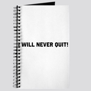 Never Quit Journal