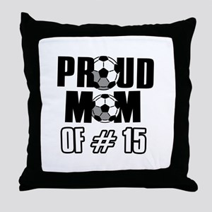 Proud soccer mom of number 15 Throw Pillow