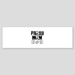 Proud soccer mom of number 19 Sticker (Bumper)