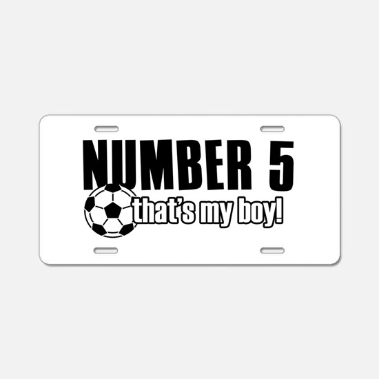 Proud soccer parent of number 5 Aluminum License P