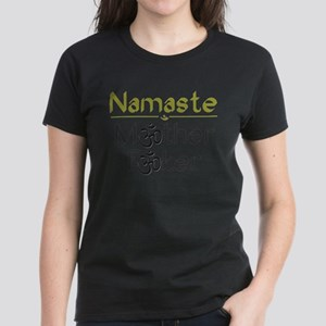 Namaste M*ther F*ker T-Shirt