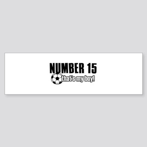 Proud soccer parent of number 15 Sticker (Bumper)