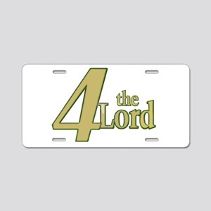 4 the lord Aluminum License Plate