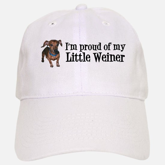 I'm Proud Of My Little Weiner - Baseball Baseball Cap