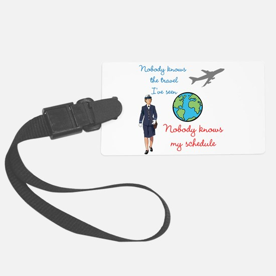 Nobody Knows... Large Luggage Tag