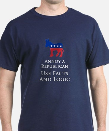 Annoy A Republican Use Facts And Logic Dark Tee