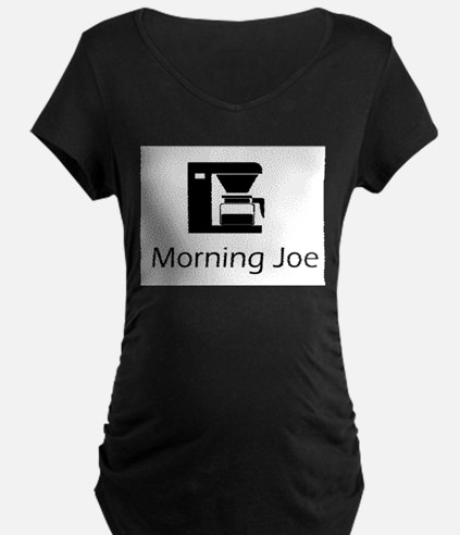 Morning Joe Maternity T-Shirt