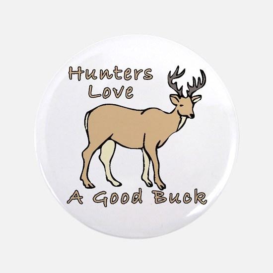 """Good Buck 3.5"""" Button"""