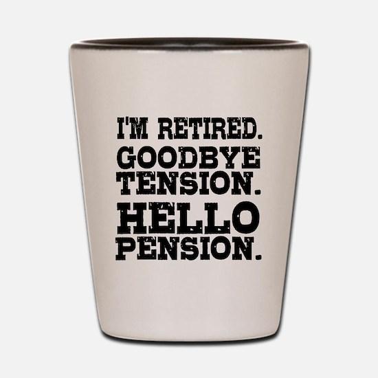 Unique Funny teacher retirement Shot Glass