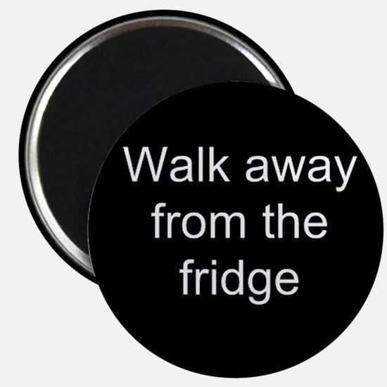 Walk Away Magnet