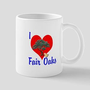 I Love Fair Oaks Mug