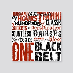 "ONE BLACK BELT Square Sticker 3"" x 3"""