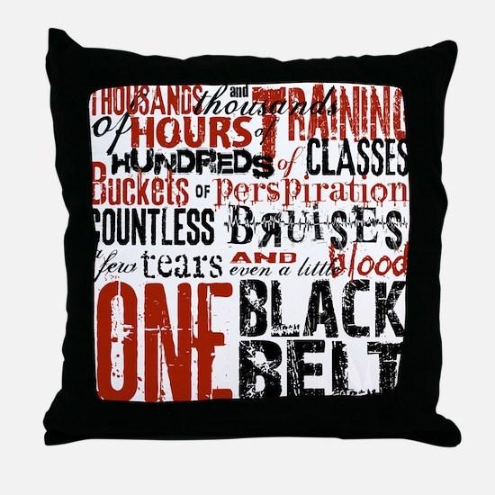 ONE BLACK BELT Throw Pillow