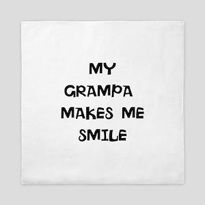 MY grampa makes me smile Queen Duvet