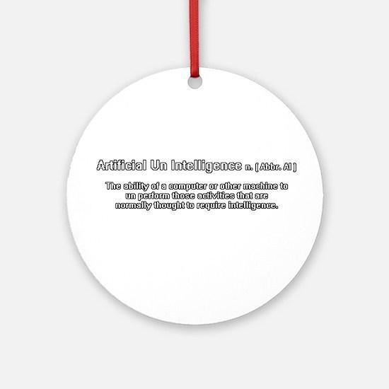 artificial un intelligence Ornament (Round)