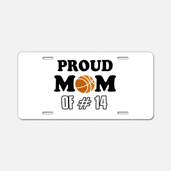 Cool Basketball Mom of number 14 Aluminum License