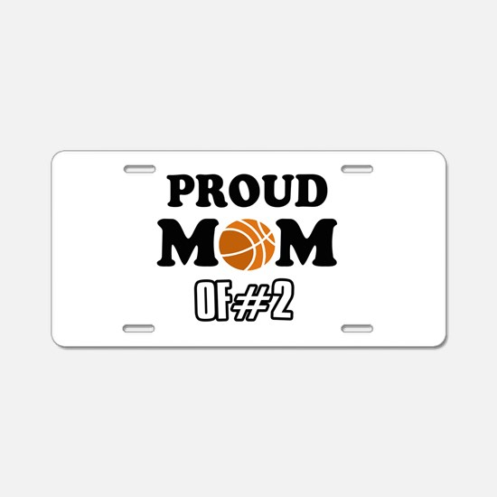 Cool Basketball Mom of number 2 Aluminum License P