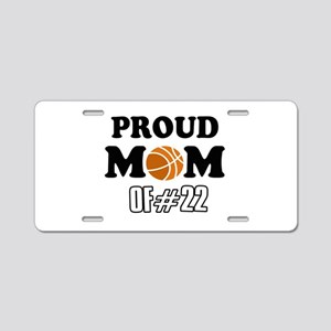 Cool Basketball Mom of number 22 Aluminum License