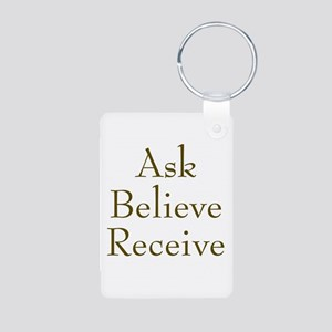 Ask Believe Receive Aluminum Photo Keychain