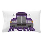Trucker Irene Pillow Case