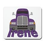 Trucker Irene Mousepad