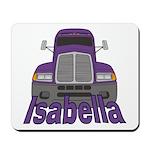Trucker Isabella Mousepad