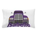 Trucker Isabelle Pillow Case